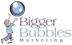 Bigger Bubbles Marketing